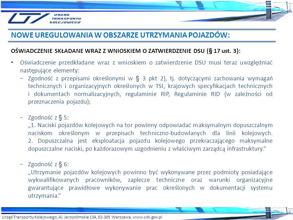 Urząd Transportu Kolejowego, Al. Jerozolimskie 134, 02-305 Warszawa, www.utk.gov.pl OŚWIADCZENIE SKŁADANE WRAZ Z WNIOSKIEM O ZATWIERDZENIE DSU (§ 17 u