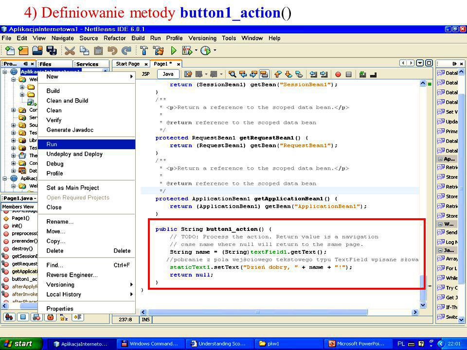 4) Definiowanie metody button1_action()