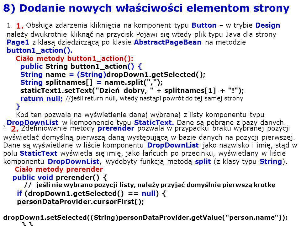 3. 2. Zdefiniowanie metody prerender pozwala w przypadku braku wybranej pozycji wyświetlać domyślną pierwszą daną występującą w bazie danych na pozycj