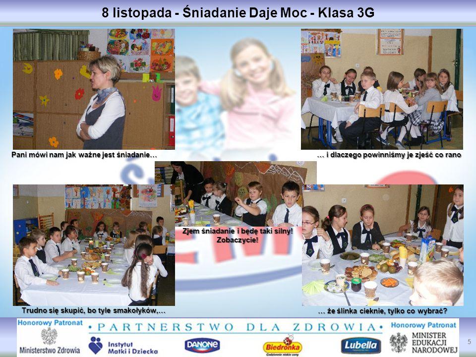 8 listopada - Śniadanie Daje Moc - Klasa 3G Trudno się skupić, bo tyle smakołyków,… … że ślinka cieknie, tylko co wybrać.