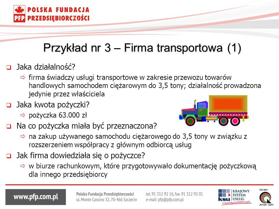  Jaka działalność?  firma świadczy usługi transportowe w zakresie przewozu towarów handlowych samochodem ciężarowym do 3,5 tony; działalność prowadz