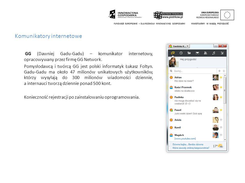 Komunikatory internetowe GG (Dawniej Gadu-Gadu) – komunikator internetowy, opracowywany przez firmę GG Network. Pomysłodawcą i twórcą GG jest polski i