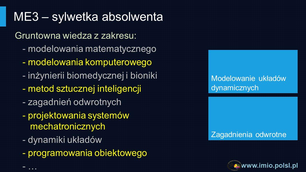 www.imio.polsl.pl Specjalność ma charakter interdyscyplinarny, łączący dziedziny z pogranicza technologii informatycznych, systemów mechatronicznych oraz nauk obliczeniowych Absolwenci tej specjalności znajdują zatrudnienie - firmach informatycznych, - jednostkach badawczo-rozwojowych, - firmach zajmujących się projektowaniem i wytwarzaniem systemów mechatronicznych - firmach konsultingowych.