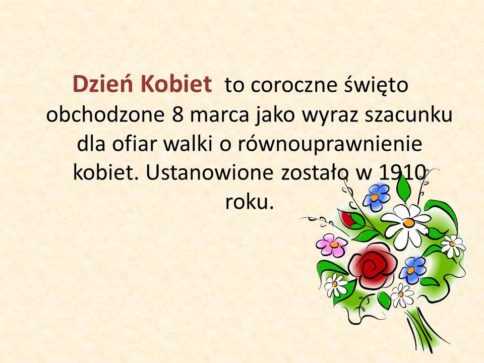 Jak wyglądał Dzień Kobiet w Polsce.W Polsce Dzień kobiet został zauważony dopiero po II wojnie.