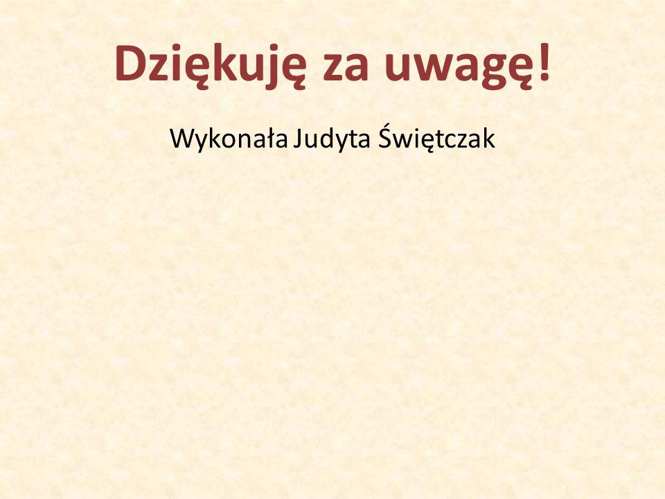 Źródła: wikipedia.pl poradnikmamy.pl e-zyczenia.pl