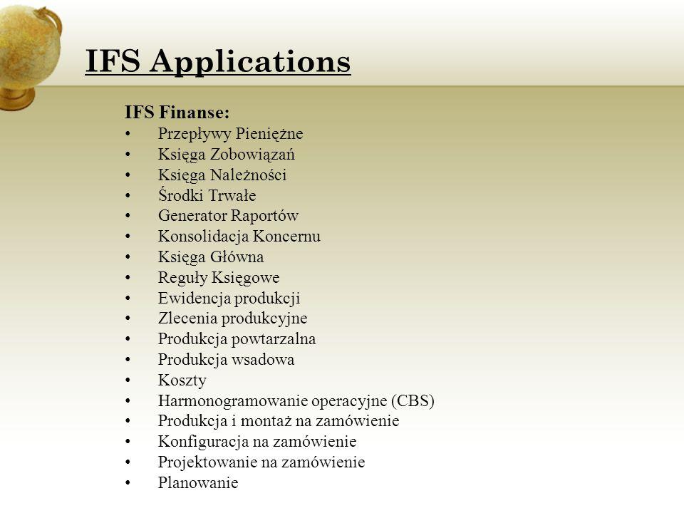 IFS Finanse: Przepływy Pieniężne Księga Zobowiązań Księga Należności Środki Trwałe Generator Raportów Konsolidacja Koncernu Księga Główna Reguły Księg