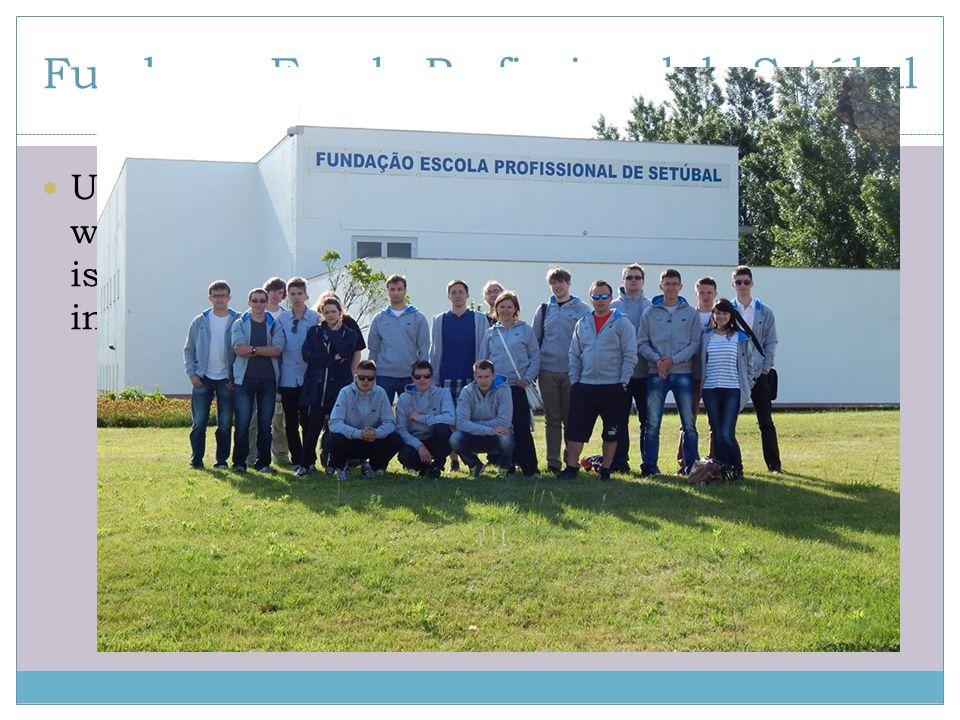 Fundaçao Escola Profissional de Setúbal Uczniowie mogą wybrać spośród szerokiego wachlarza kierunków, a co dla nas najbardziej istotne, różnorodnych k