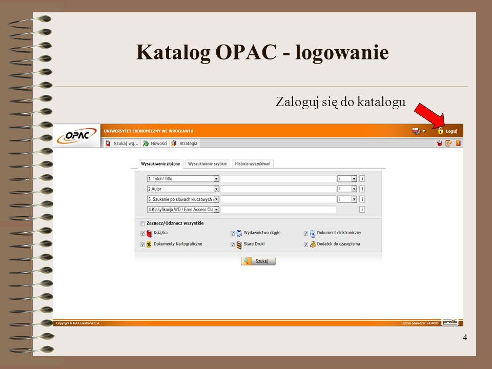 4 Katalog OPAC - logowanie Zaloguj się do katalogu