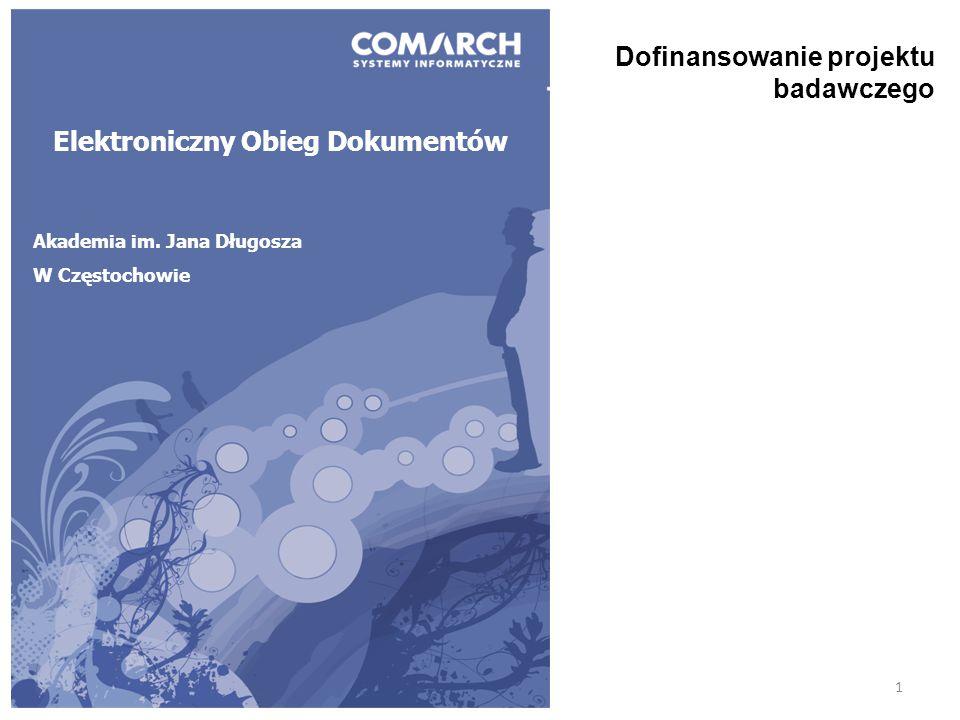 1 Elektroniczny Obieg Dokumentów Akademia im. Jana Długosza W Częstochowie Dofinansowanie projektu badawczego