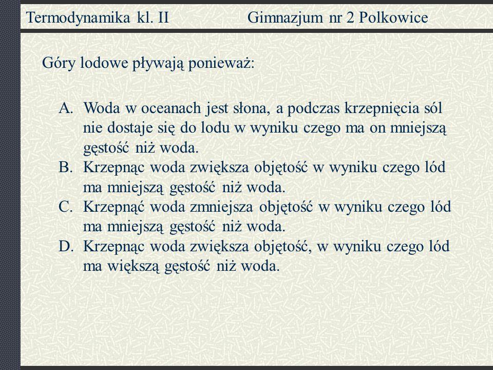 Termodynamika kl.II Gimnazjum nr 2 Polkowice Na wadze kuchennej (rys.