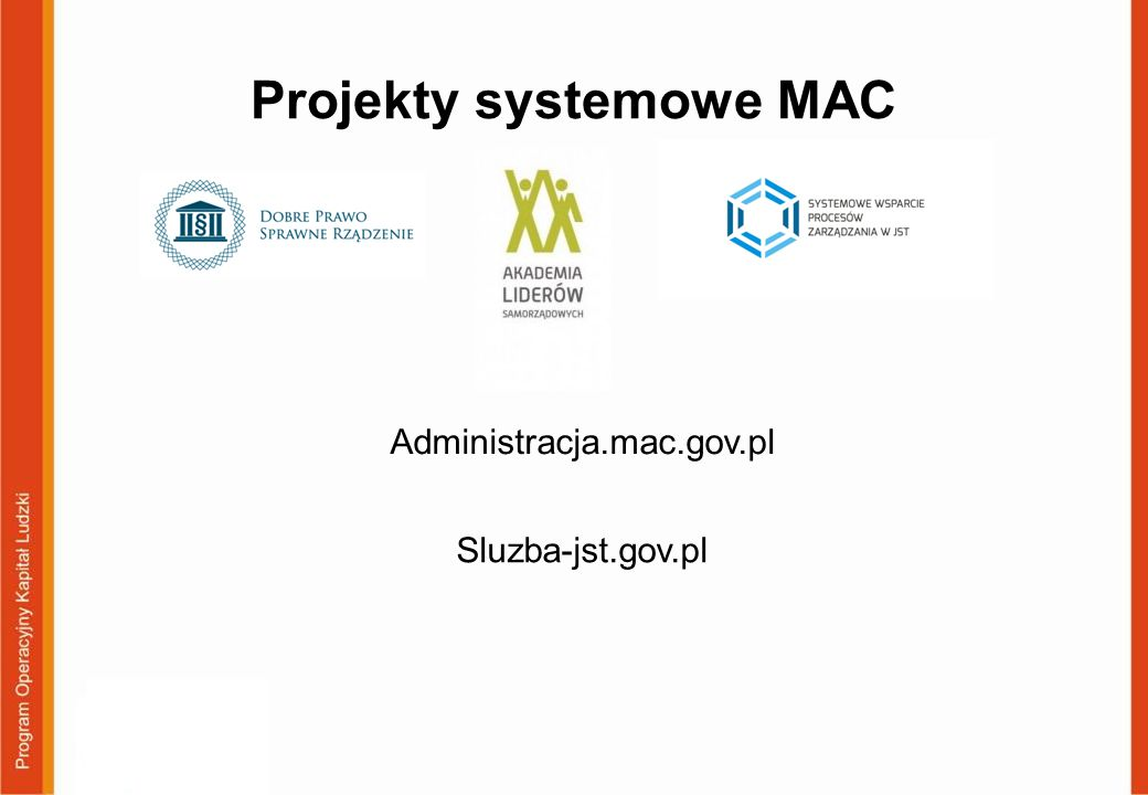 Projekty systemowe MAC Administracja.mac.gov.pl Sluzba-jst.gov.pl