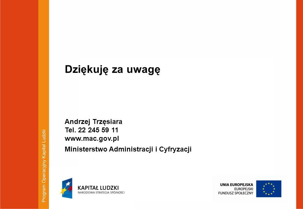 Paweł Chorąży, Dyrektor Departamentu Zarządzania EFS Ministerstwo Rozwoju Regionalnego tel. (22) 501-50-04; fax. (22) 501-50-31 zarzadzanieEFS@mrr.gov