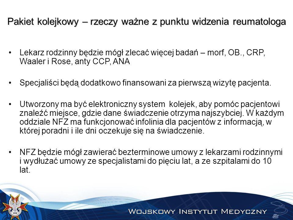 Pakiet kolejkowy – najważniejsze rzeczy z punktu widzenia reumatologa Od 4 października 2014 r.