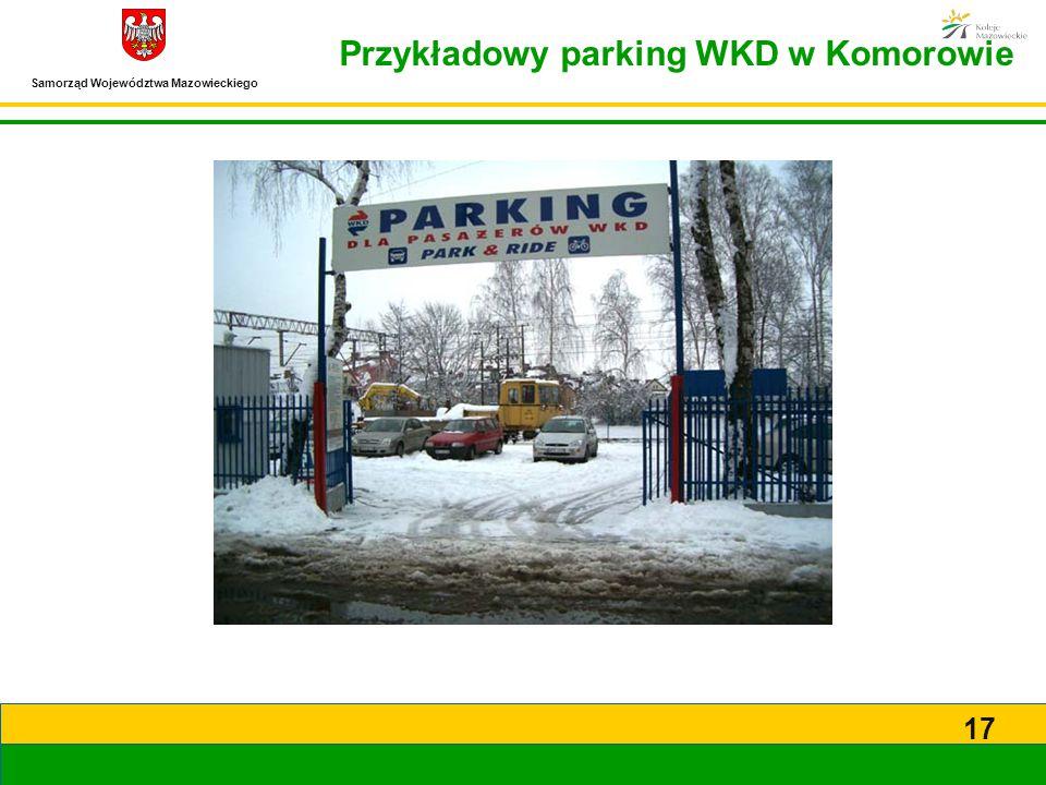 Samorząd Województwa Mazowieckiego 17 Przykładowy parking WKD w Komorowie