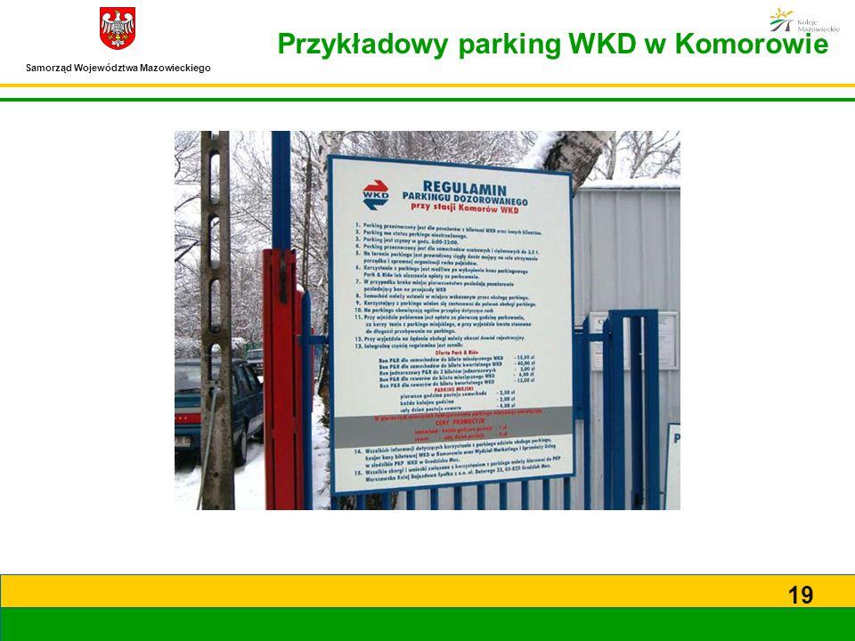 Samorząd Województwa Mazowieckiego 19 Przykładowy parking WKD w Komorowie