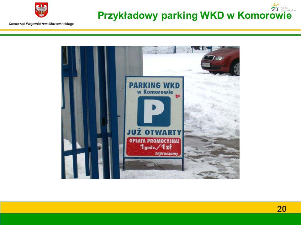 Samorząd Województwa Mazowieckiego 20 Przykładowy parking WKD w Komorowie