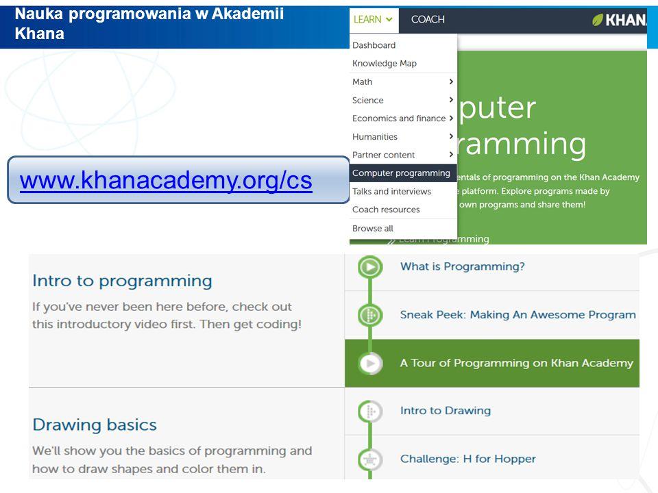 www.khanacademy.org/cs Nauka programowania w Akademii Khana