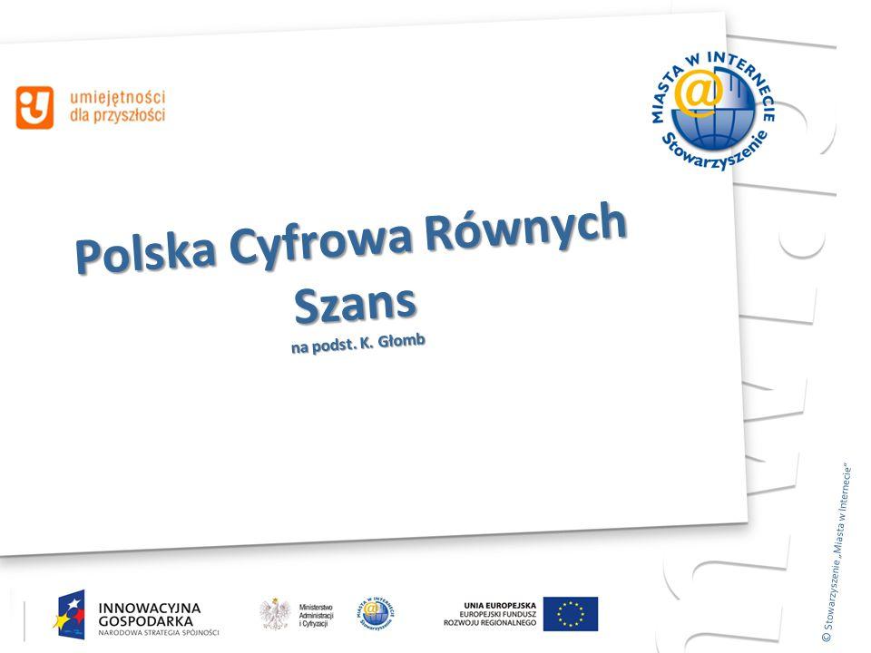 """© SMWI, 2011 © Stowarzyszenie """"Miasta w Internecie Polska Cyfrowa Równych Szans na podst."""