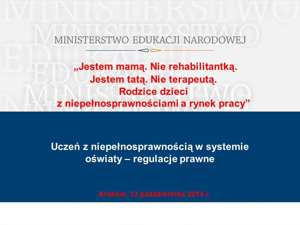 """""""Jestem mamą. Nie rehabilitantką. Jestem tatą. Nie terapeutą. Rodzice dzieci z niepełnosprawnościami a rynek pracy"""" Kraków, 13 października 2014 r. Uc"""