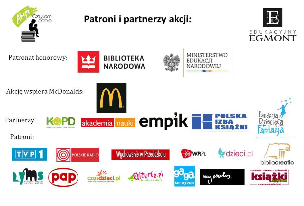 Patronat honorowy: Partnerzy : Patroni: Patroni i partnerzy akcji : Akcję wspiera McDonalds: