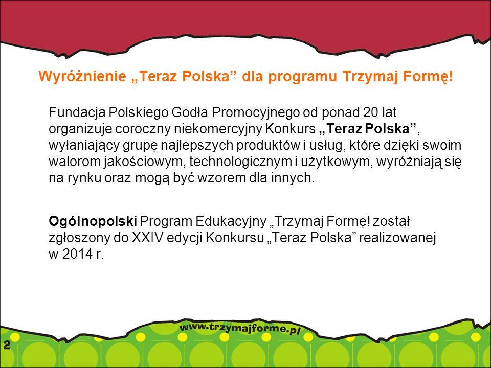 """Wyróżnienie """"Teraz Polska dla programu Trzymaj Formę."""