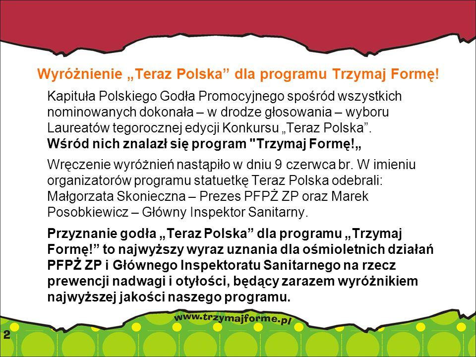 """Wyróżnienie """"Teraz Polska dla programu Trzymaj Formę!"""
