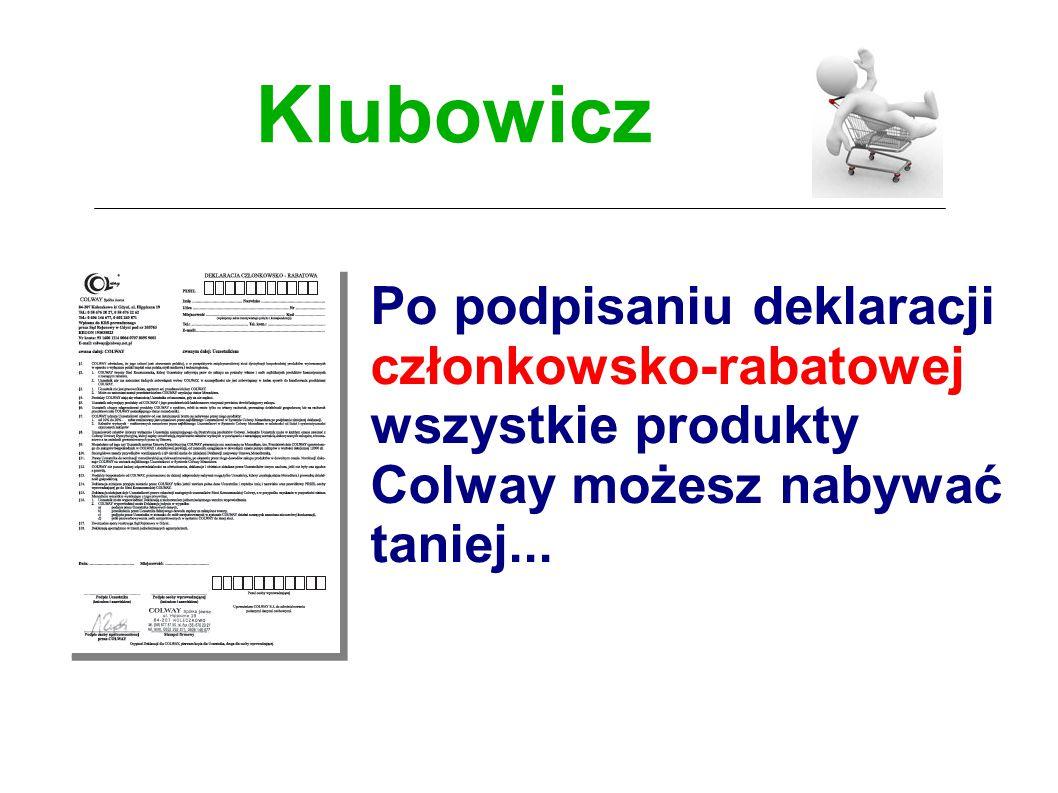 Po podpisaniu deklaracji członkowsko-rabatowej wszystkie produkty Colway możesz nabywać taniej...