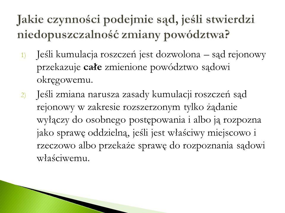 Po rozszerzeniu powództwa całe zmienione powództwo zostało przekazane do Sądu Okręgowego we Wrocławiu (w.p.s.