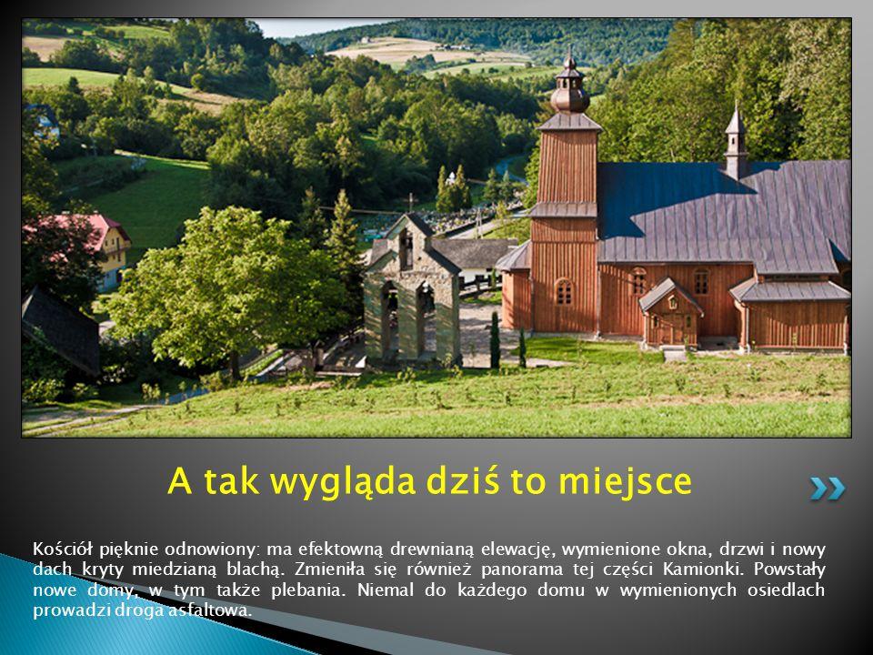 Kościół pięknie odnowiony: ma efektowną drewnianą elewację, wymienione okna, drzwi i nowy dach kryty miedzianą blachą. Zmieniła się również panorama t