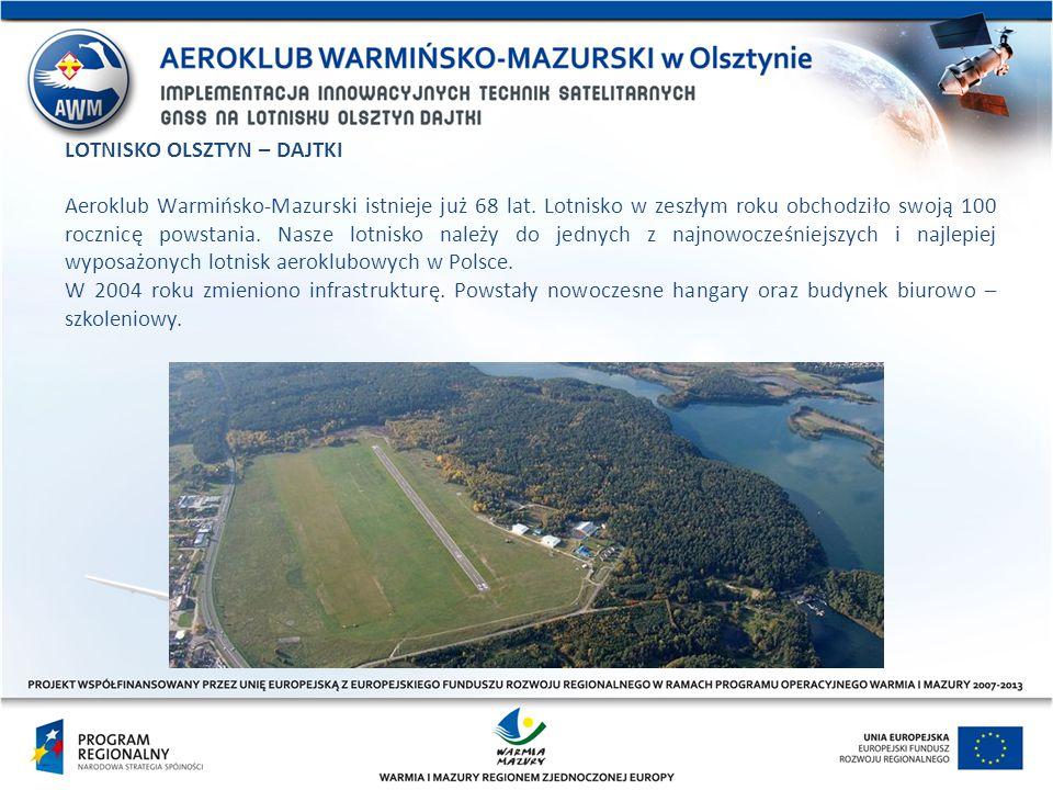 LOTNISKO OLSZTYN – DAJTKI Aeroklub Warmińsko-Mazurski istnieje już 68 lat. Lotnisko w zeszłym roku obchodziło swoją 100 rocznicę powstania. Nasze lotn