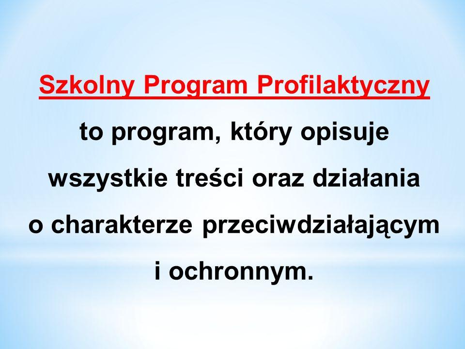 Szkolny Program Profilaktyczny to program, który opisuje wszystkie treści oraz działania o charakterze przeciwdziałającym i ochronnym.