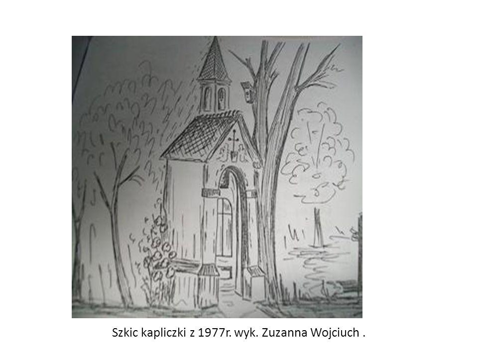 Szkic kapliczki z 1977r. wyk. Zuzanna Wojciuch.