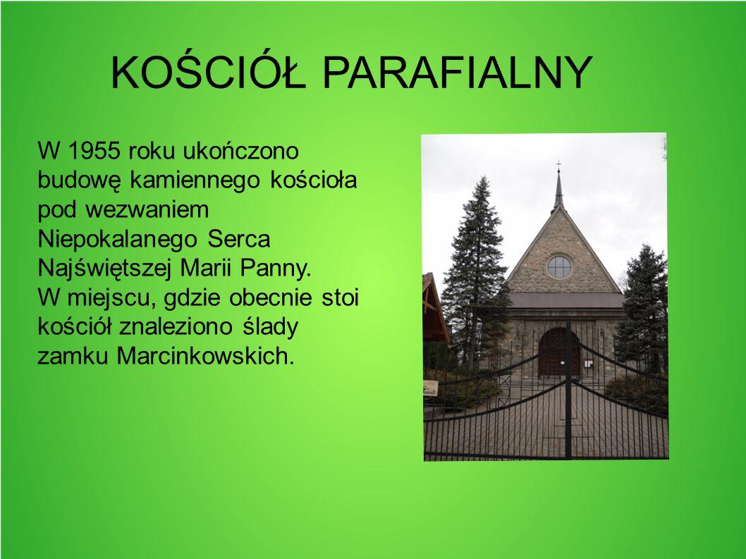 KOŚCIÓŁ PARAFIALNY W 1955 roku ukończono budowę kamiennego kościoła pod wezwaniem Niepokalanego Serca Najświętszej Marii Panny. W miejscu, gdzie obecn