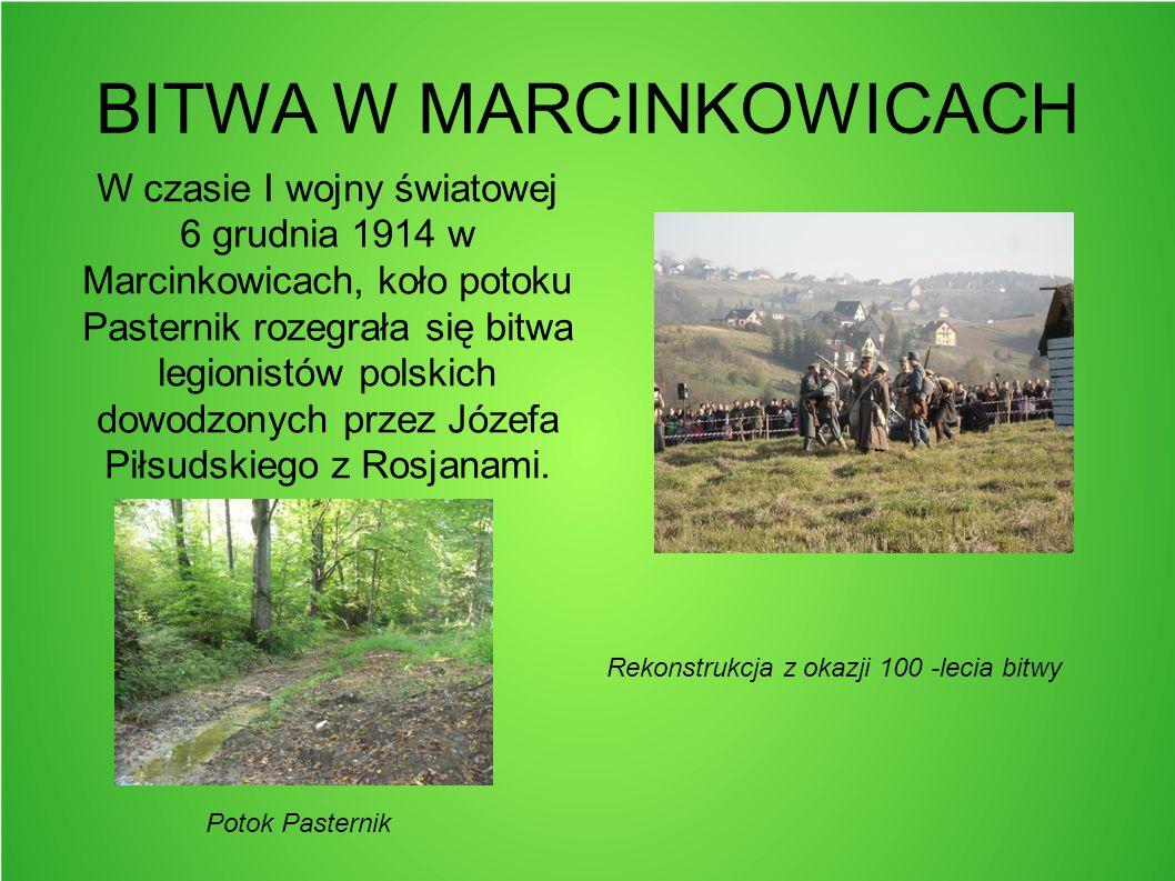CMENTARZ LEGIONNISTÓW Kilka miesięcy po tych wydarzeniach Mieszkańcy Marcinkowic oraz Związek Strzelecki wznieśli w tym miejscu pomnik, by uczcić w ten sposób bohaterską śmierć kapitana Władysława Milki i jego kompanów.