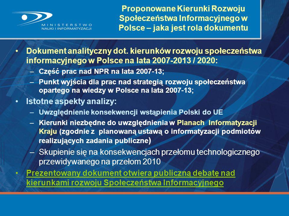 Proponowane Kierunki Rozwoju Społeczeństwa Informacyjnego w Polsce – jaka jest rola dokumentu Dokument analityczny dot. kierunków rozwoju społeczeństw