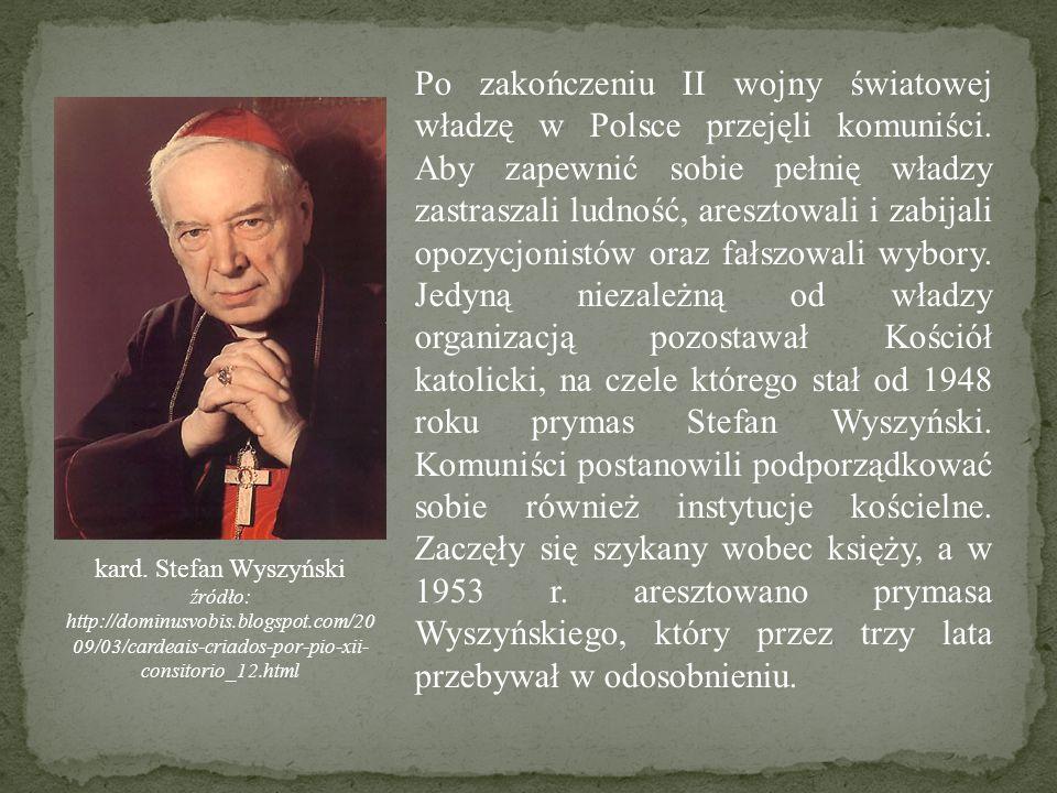Po zakończeniu II wojny światowej władzę w Polsce przejęli komuniści. Aby zapewnić sobie pełnię władzy zastraszali ludność, aresztowali i zabijali opo