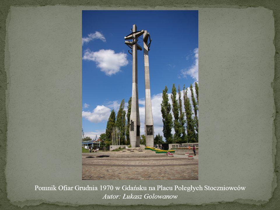 Pomnik Ofiar Grudnia 1970 w Gdańsku na Placu Poległych Stoczniowców Autor: Łukasz Golowanow