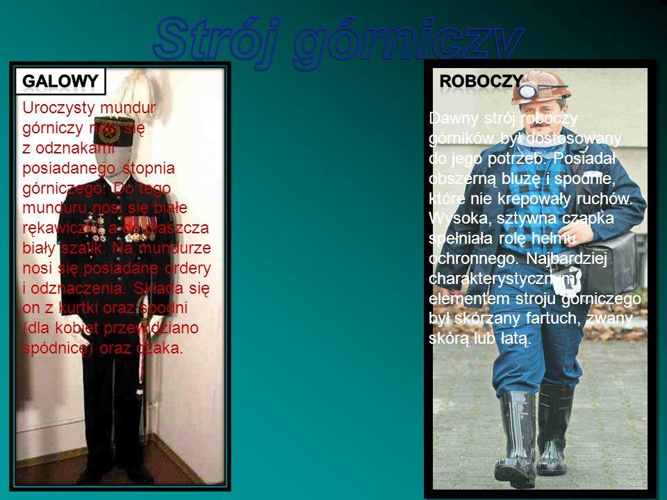 Uroczysty mundur górniczy nosi się z odznakami posiadanego stopnia górniczego. Do tego munduru nosi się białe rękawiczki, a do płaszcza biały szalik.