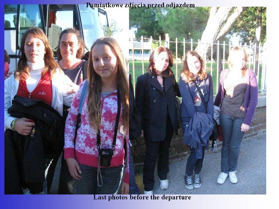 Last photos before the departure Pamiątkowe zdjęcia przed odjazdem