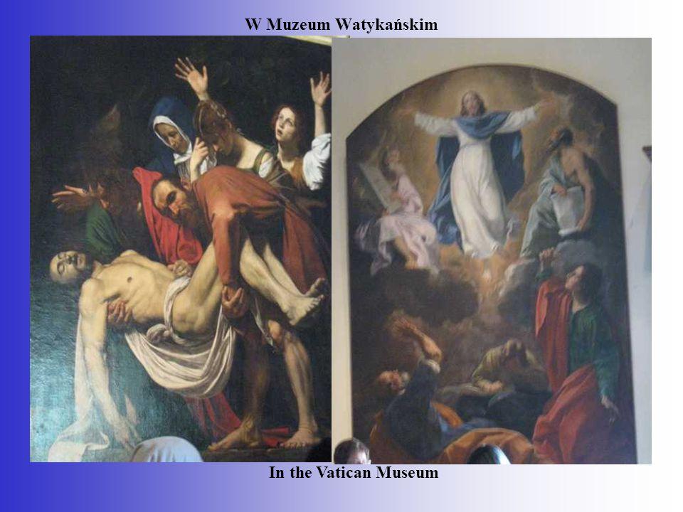 W Muzeum Watykańskim In the Vatican Museum