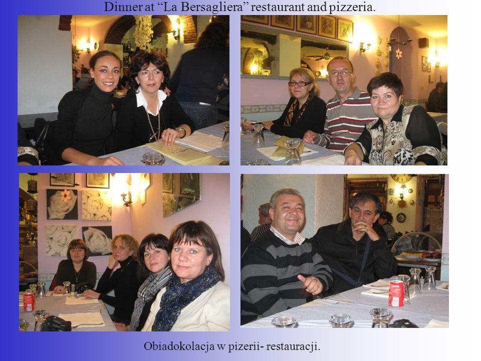"""Dinner at """"La Bersagliera"""" restaurant and pizzeria. Obiadokolacja w pizerii- restauracji."""