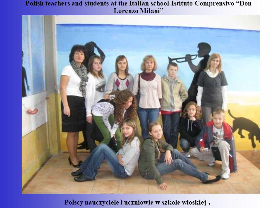 """Polish teachers and students at the Italian school-Istituto Comprensivo """"Don Lorenzo Milani"""" Polscy nauczyciele i uczniowie w szkole włoskiej."""