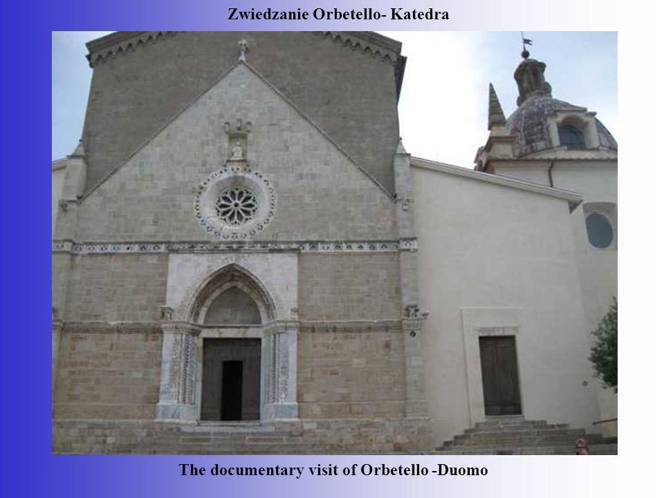 The documentary visit of Orbetello -Duomo Zwiedzanie Orbetello- Katedra