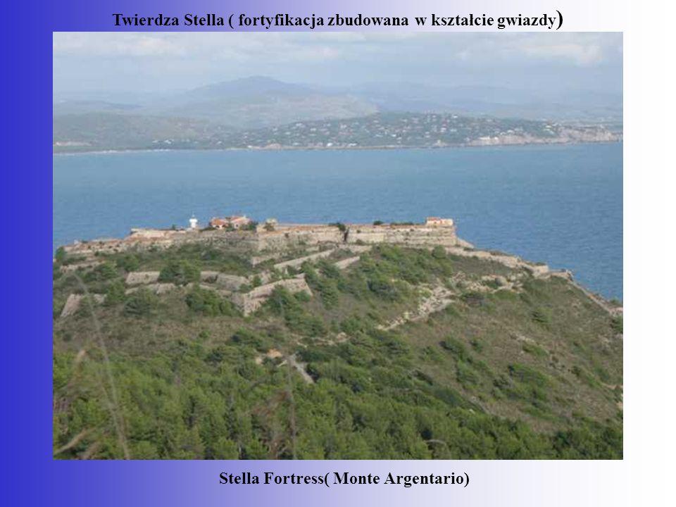 Stella Fortress( Monte Argentario) Twierdza Stella ( fortyfikacja zbudowana w kształcie gwiazdy )