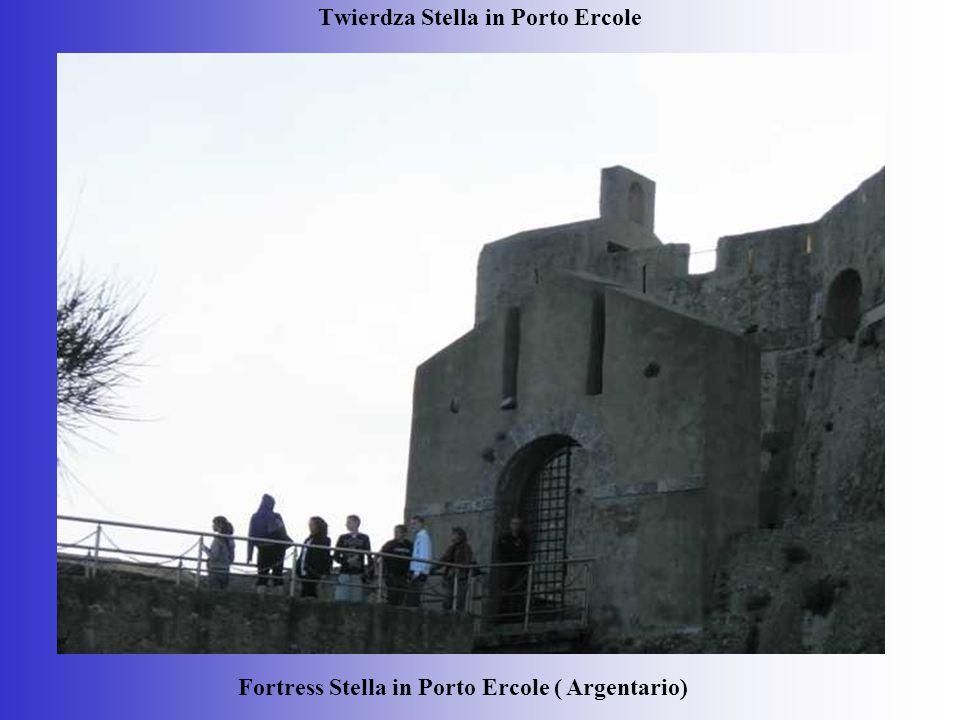 Twierdza Stella in Porto Ercole Fortress Stella in Porto Ercole ( Argentario)