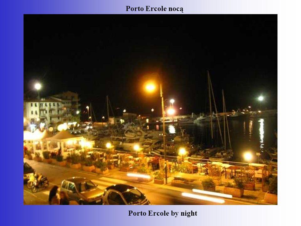 Porto Ercole by night Porto Ercole nocą