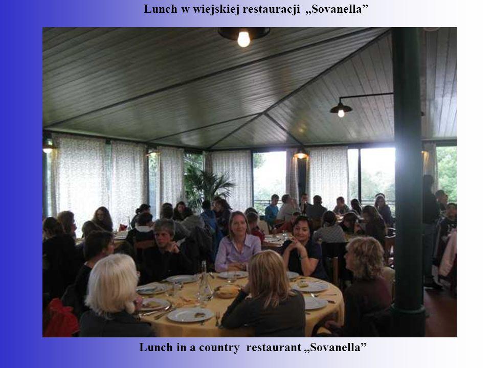 "Lunch w wiejskiej restauracji ""Sovanella"" Lunch in a country restaurant ""Sovanella"""