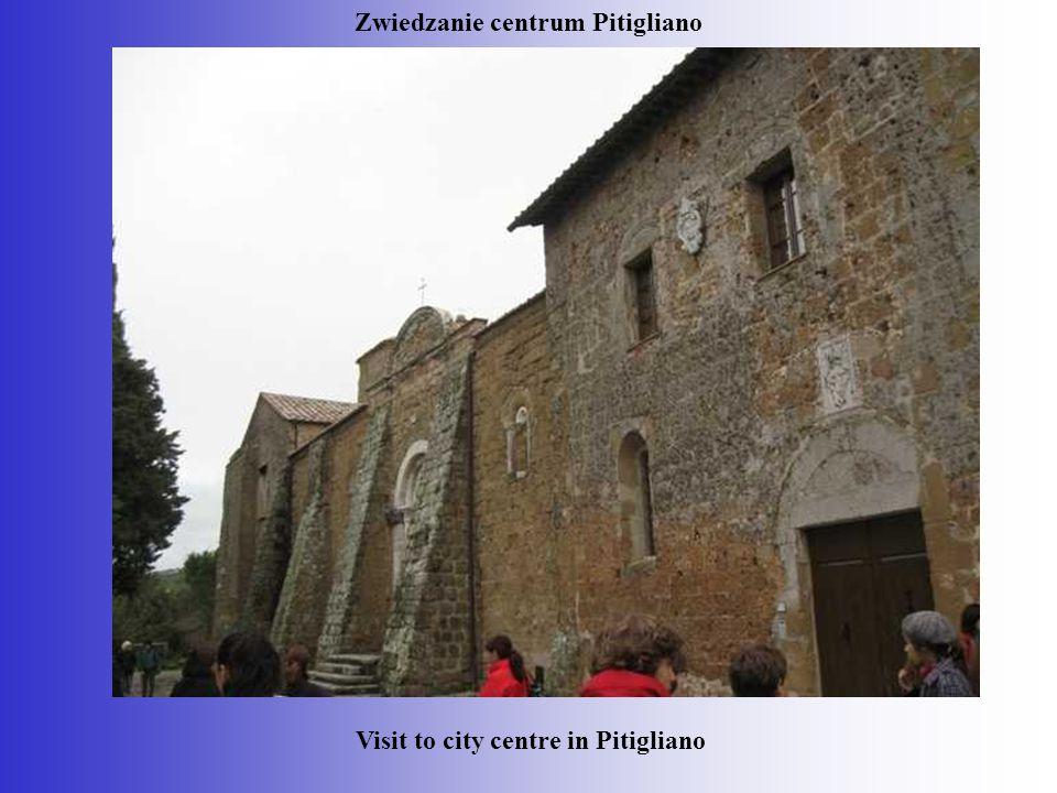 Zwiedzanie centrum Pitigliano Visit to city centre in Pitigliano
