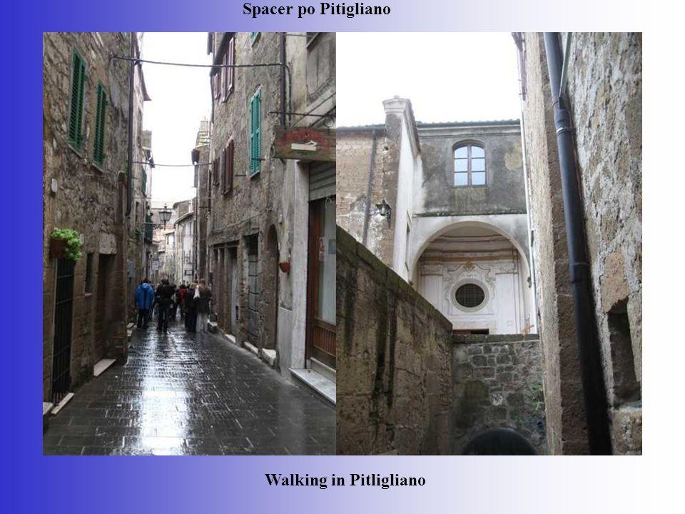 Spacer po Pitigliano Walking in Pitligliano