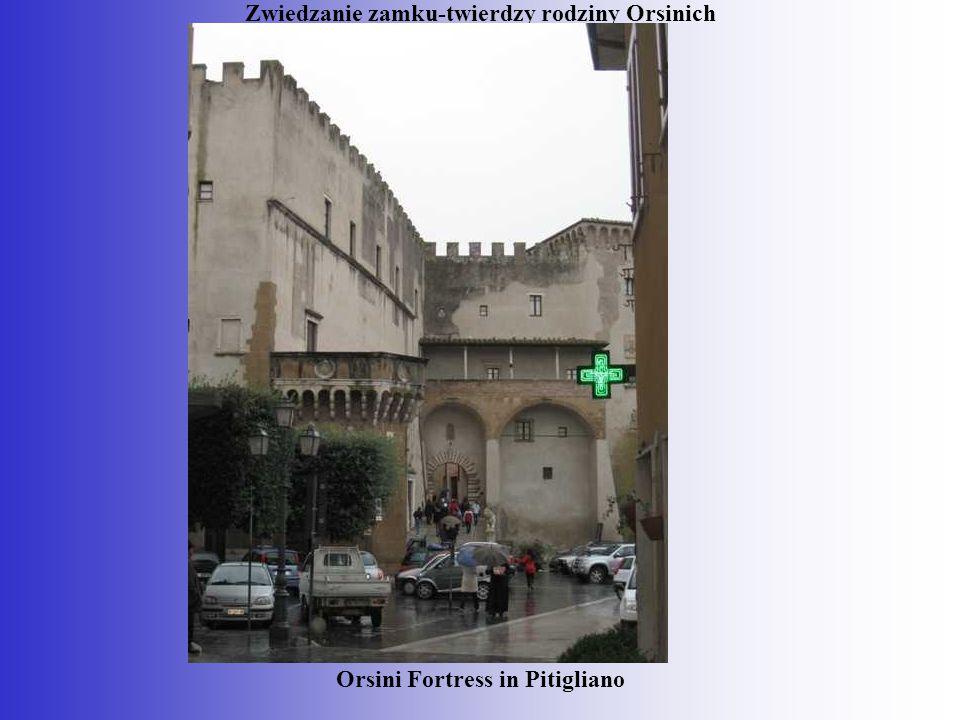 Zwiedzanie zamku-twierdzy rodziny Orsinich Orsini Fortress in Pitigliano